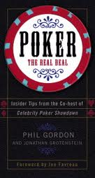 "Phil Gordon ""Poker the real deal"""