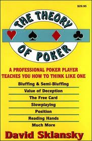 "Sklansky ""The Theory of Poker"""