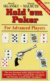 "Sklansky Miller ""Hold'em Poker for advanced Players"""