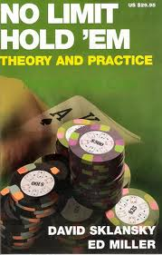"Sklansky Miller ""No-Limit Hold'em Theory and Practice"""